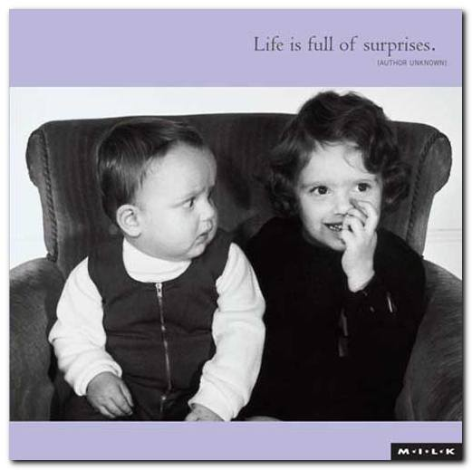 life-is-full-of-surprises