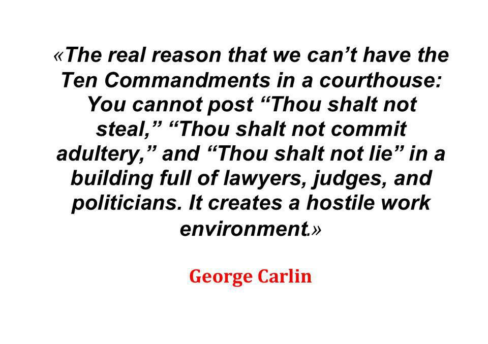 George Carlin Quote On The Ten Commandments: Us Girls..Our Views